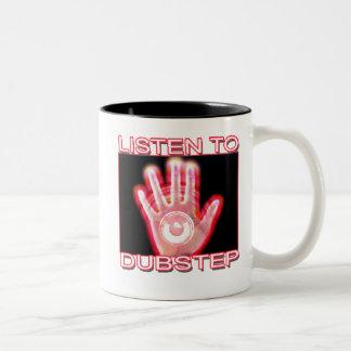 LISTEN TO DUBSTEP COFFEE MUGS