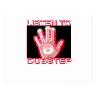 LISTEN TO DUBSTEP POSTCARDS