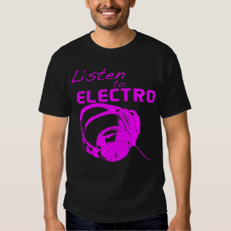 Listen to Electro T Shirt