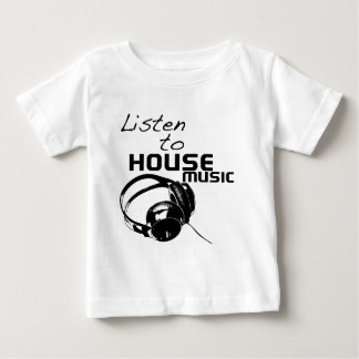 Listen to House Music T-shirts