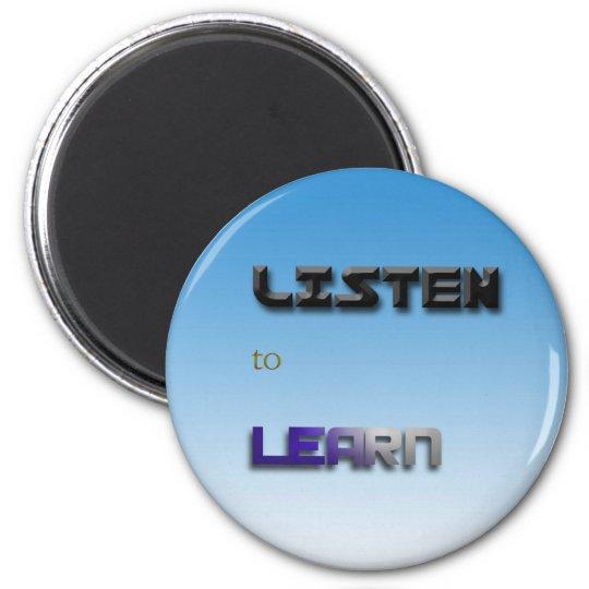 Listen to Learn 6 Cm Round Magnet