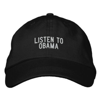 LISTEN TO OBAMA EMBROIDERED HAT