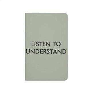 Listen to understand journal