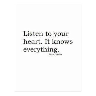 """""""Listen to your heart. It knows everything"""" Coelho Postcard"""