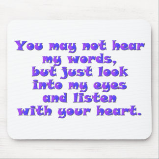 Listen with your heart mouse mat