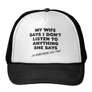 Listening To My Wife Funny Ball Cap Hat