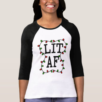 Lit AF funny Christmas Lights Holiday Shirt