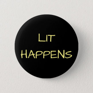 Lit Happens Button