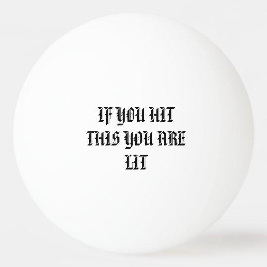 LIT ping pong ball