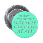 literally do not care button