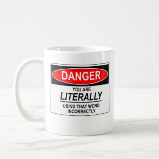 Literally Incorrect Mug