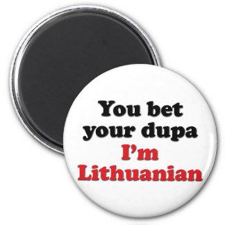 Lithuanian Dupa 1 Magnet