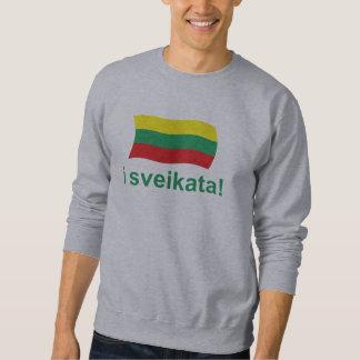 Lithuanian i sveikata! (Cheers!) Sweatshirt