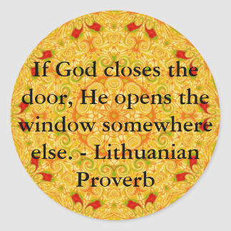 Lithuanian Proverb opportunity inspirational quote Classic Round Sticker
