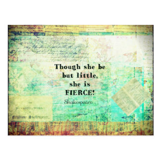 Little and Fierce quotation by Shakespeare Postcard