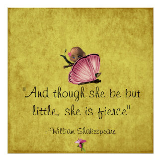 Little and Fierce Shakespeare Butterfly Poster