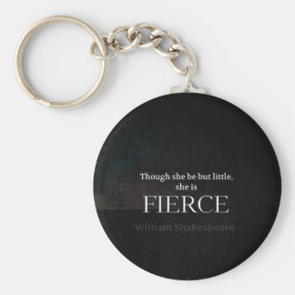 Little and Fierce Shakespeare quote Basic Round Button Key Ring