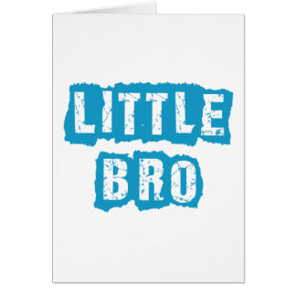 Little bro greeting card