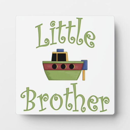 Little Brother Cute Boat Display Plaque