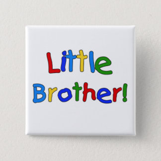 Little Brother Primary Colors Tshirts and Gifts 15 Cm Square Badge