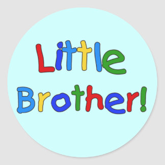 Little Brother Primary Colors Tshirts and Gifts Round Sticker