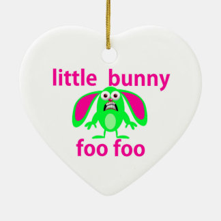 LITTLE BUNNY FOO FOO CHRISTMAS ORNAMENT