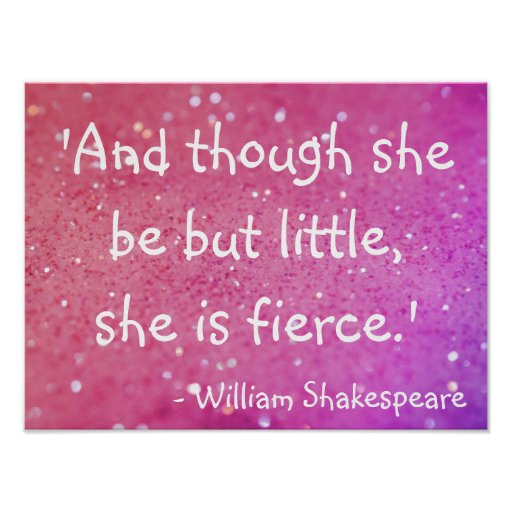 Little But Fierce Shakespeare Quote Pink Poster