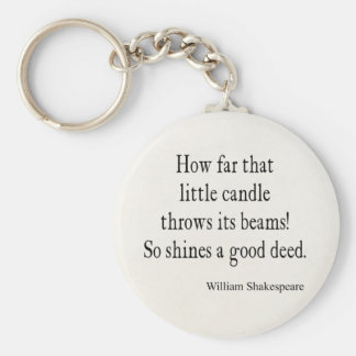 Little Candle Shines Good Deed Shakespeare Quote Basic Round Button Key Ring