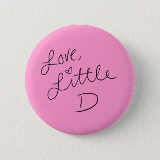 Little D 6 Cm Round Badge