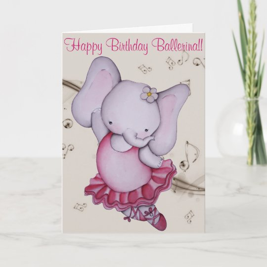 Little Dancing Ballerina Elephant Birthday Card Zazzle