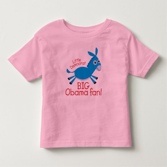 Little Democrat - Big Obama Fan! Toddler T-Shirt