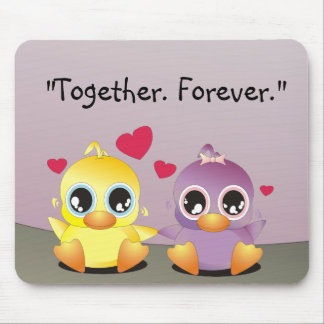 Little Duckies - Together Forever. Mouse Mat