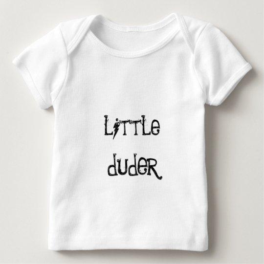 little duder baby T-Shirt