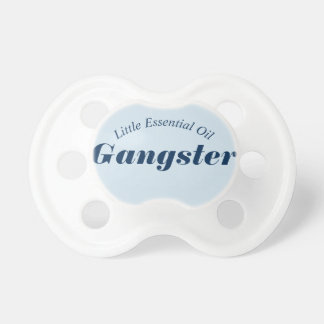 Little Essential Oil Gangster Pacifier