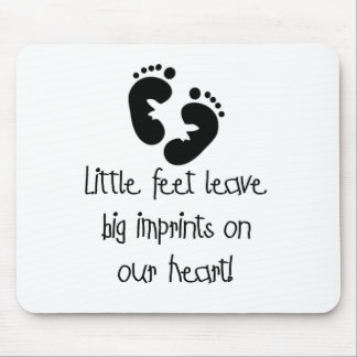 Little Feet Big Imprints Black Mouse Pad