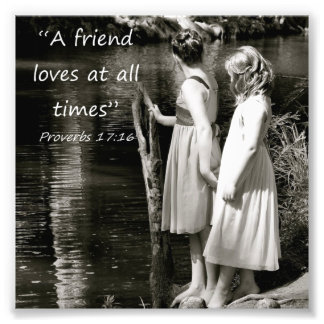 Little Girls Friendship Proverbs 17:16 Photo Print