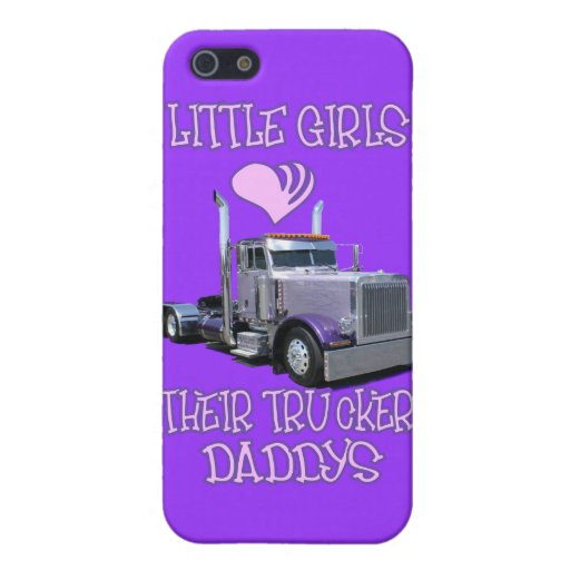 Little Girls Love Their Trucker Dads Cases For iPhone 5
