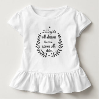 Little Girls With Dreams Toddler T-Shirt