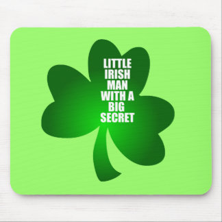 LITTLE IRISH MAN WITH A BIG SECRET MOUSE PAD