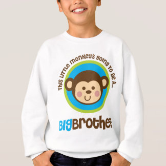 Little Monkey Going To Be A Big Brother Sweatshirt