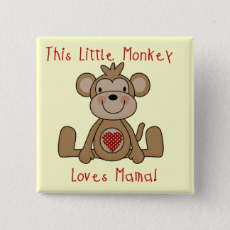 Little Monkey Loves Mama T-shirts and Gifts 15 Cm Square Badge