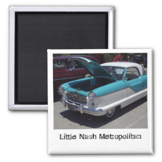 Little Nash Metropolitan magnet