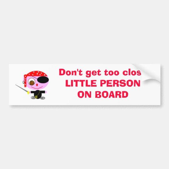 LITTLE PERSON ON BOARD BUMPER STICKER