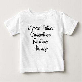 Little Prince Charmings Against Hillary Baby Tees
