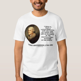 Little Rebellion Now Then A Good Thing Political Shirt