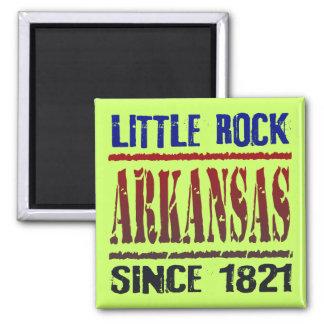 Little Rock, Arkansas Since 1821 Magnet