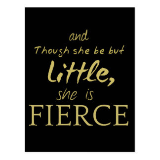 Little SHE IS FIERCE Shakespeare quote Postcard