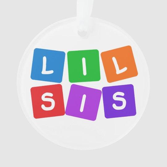 Little Sis custom ornament