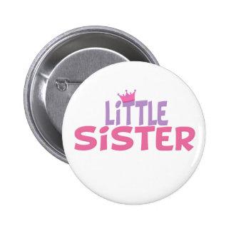 Little Sister Princess Crown 6 Cm Round Badge
