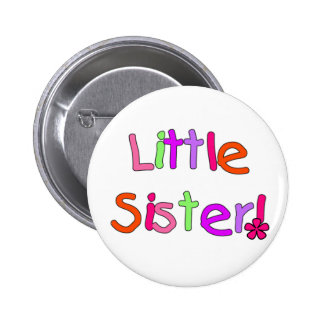 Little Sister Tshirts and Gifts 6 Cm Round Badge